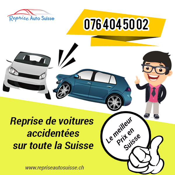 reprise voiture accidentée suisse
